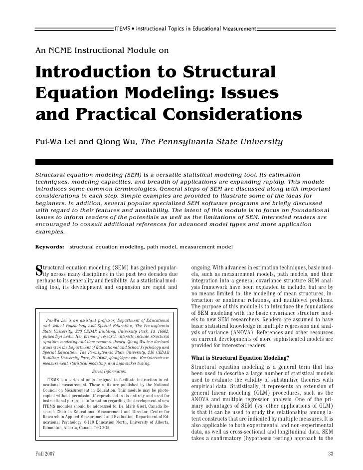 An NCME Instructional Module onIntroduction to StructuralEquation Modeling: Issuesand Practical ConsiderationsPui-Wa Lei a...