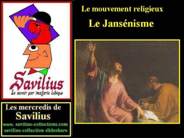 Les Jansénistes contre le roi Louis XIV