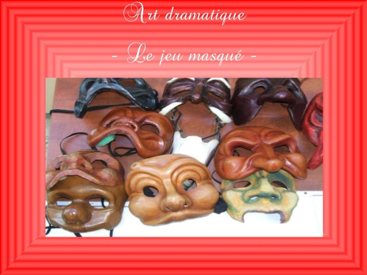 Le jeu masqué