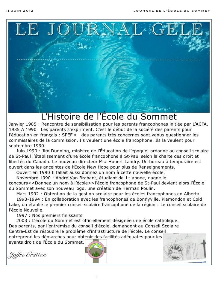 11 juin 2012                                               journal de l'école du sommet    LE J OURNA L GELÉ              ...