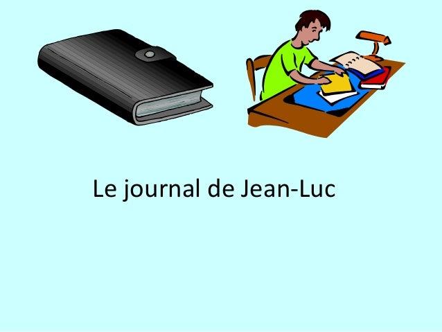 Le journal de Jean-Luc