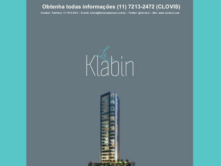 Le Klabin - Grande Lançamento - Consultor de Imóveis CLOVIS 11 7213 2472