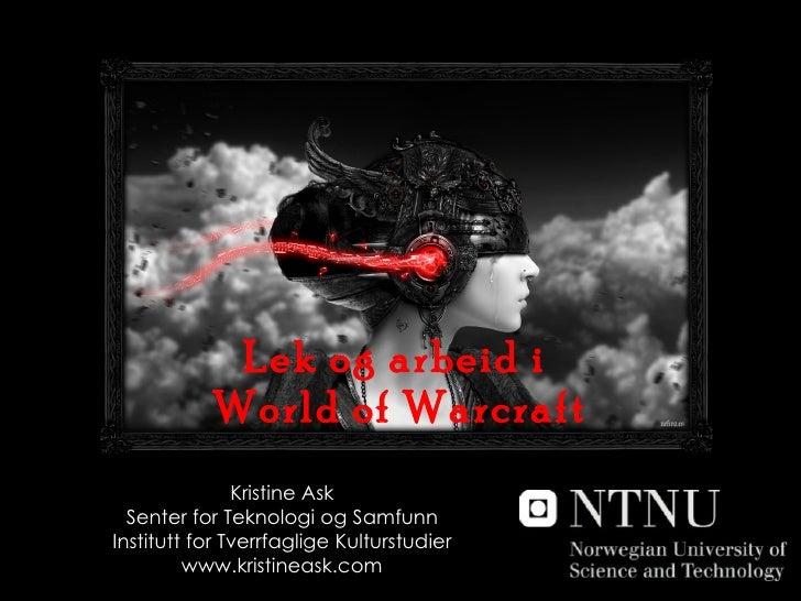Lek og arbeid i world of warcraft