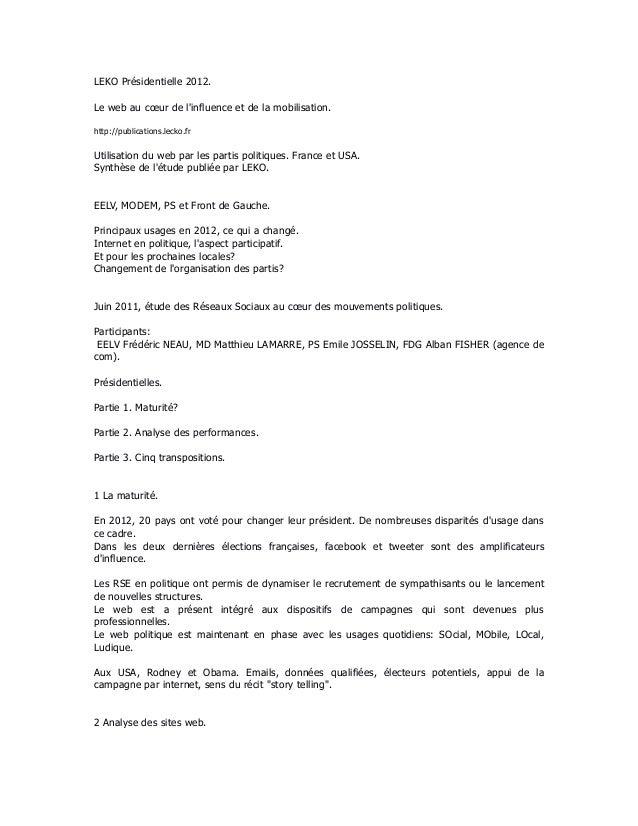 LEKO Présidentielle 2012.Le web au cœur de linfluence et de la mobilisation.http://publications.lecko.frUtilisation du web...