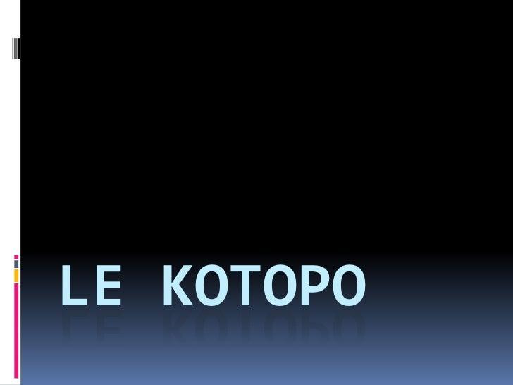 LE KOTOPO