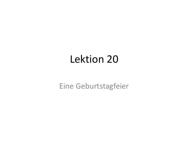 Lektion 20 Eine Geburtstagfeier
