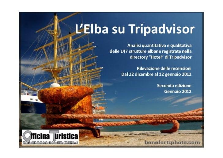 Officina turistica Report La reputazione delle strutture ricettive dell'isola d'Elba su Tripadvisor - consigli edizione 2012