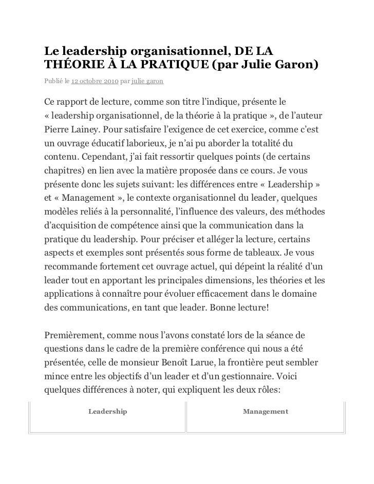 Le leadership organisationnel, DE LATHÉORIE À LA PRATIQUE (par Julie Garon)Publié le 12 octobre 2010 par julie garonCe rap...