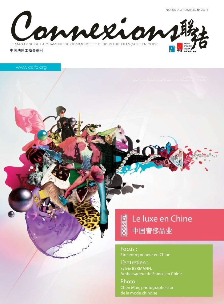 NO . 5 9 AUTOMNE/          2011L e mag azine de la C h a m b r e d e C o m m e rc e e t d 'I n d ust r i e F r a n ç a ise...