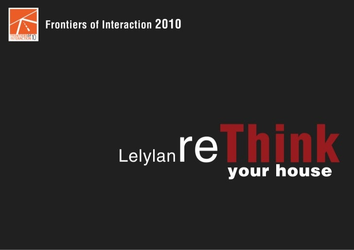 Lelylan, Rethink your House. Frontiers of Interaction 2010
