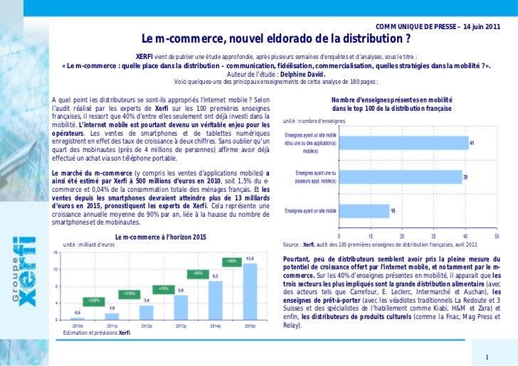 COMMUNIQUE DE PRESSE – 14 juin 2011                                       Le m-commerce, nouvel eldorado de la distributio...