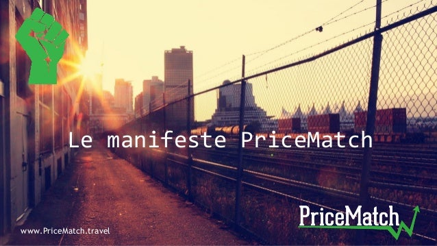 Le manifeste PriceMatch www.PriceMatch.travel