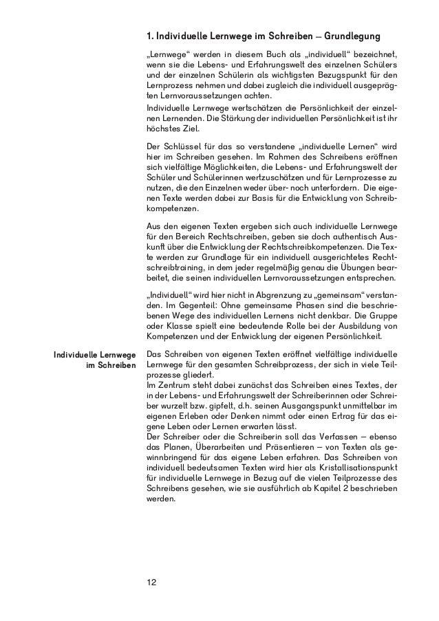 """1. Individuelle Lernwege im Schreiben – Grundlegung  """"Lernwege"""" werden in diesem Buch als """"individuell"""" bezeichnet,  wenn ..."""