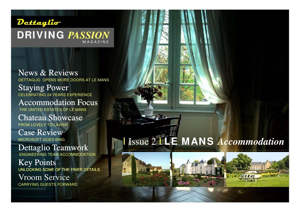 Dettaglio DRIVING PASSION           MAGAZINE     News & Reviews DETTAGLIO OPENS MORE DOORS AT LE MANS  Staying Powe...