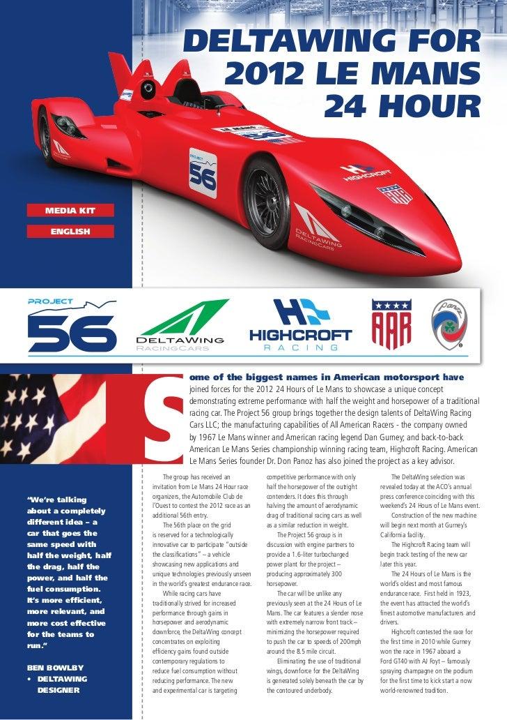 DELTAWING FOR                                     2012 LE MANS                                          24 HOUR    MEDIA K...