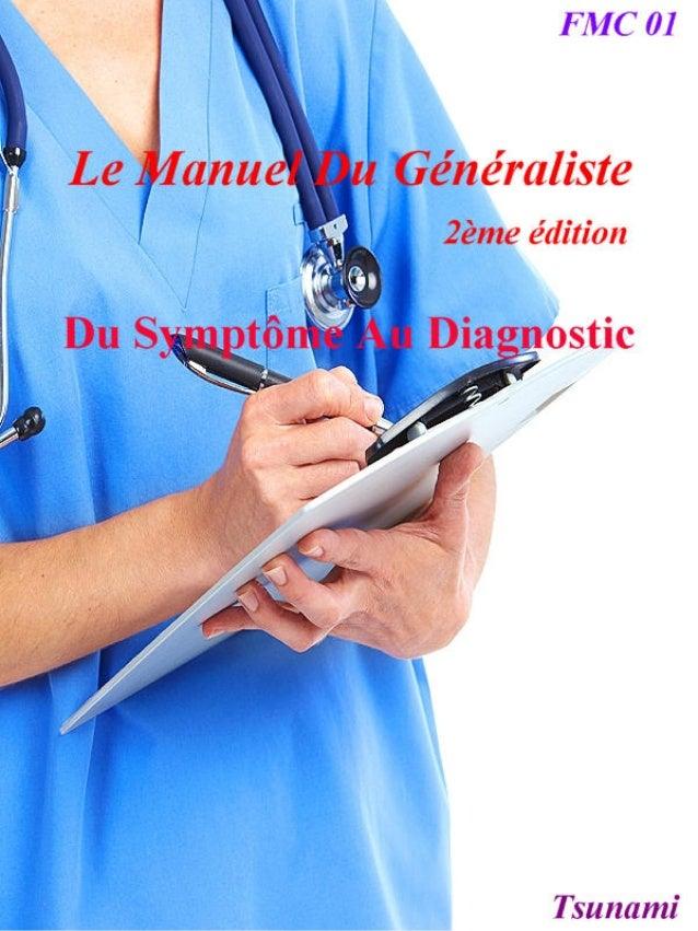 Le manuel du généraliste 2 du symptôme au diagnostic