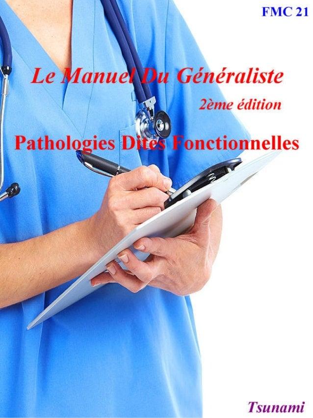 Le manuel du généraliste 2 pathologies dites fonctionnelles