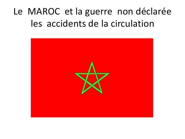 Le MAROC et la guerre non déclarée  les accidents de la circulation