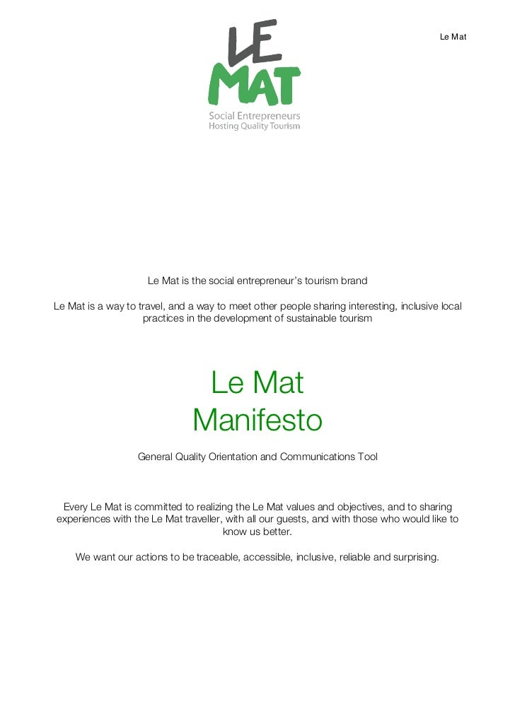 Le Mat                     Le Mat is the social entrepreneur's tourism brandLe Mat is a way to travel, and a way to meet o...