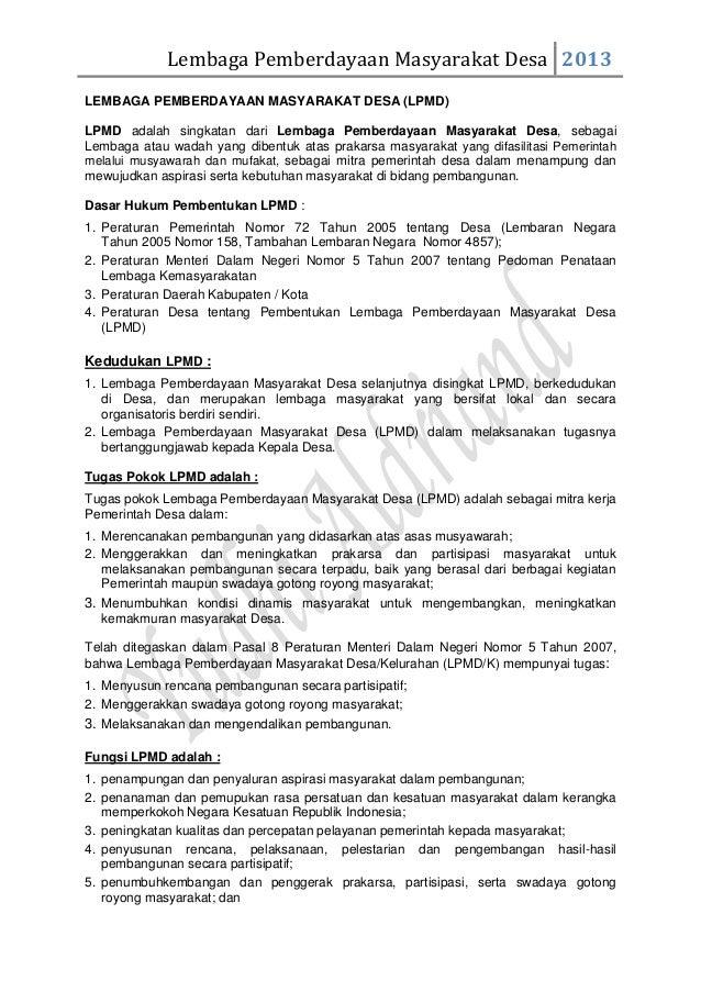 Lembaga Pemberdayaan Masyarakat Desa 2013LEMBAGA PEMBERDAYAAN MASYARAKAT DESA (LPMD)LPMD adalah singkatan dari Lembaga Pem...