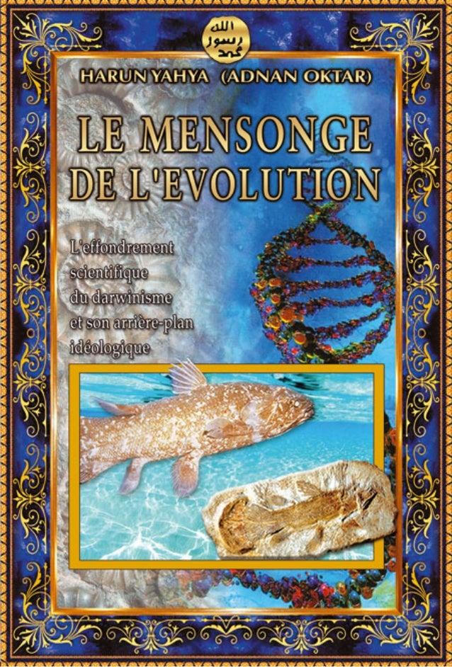 P our certaines personnes, la théorie de l'évolution n'a que des conno- tations scientifiques. Ceci est bien évidemment un...