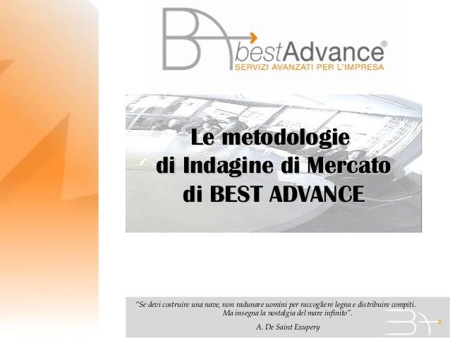 Le metodologie best advance per le ricerche di mercato
