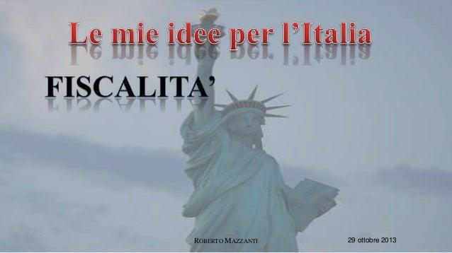 Le mie idee per l'italia.fisco