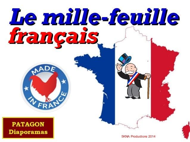 Le mille-feuille français  5KNA Productions 2014