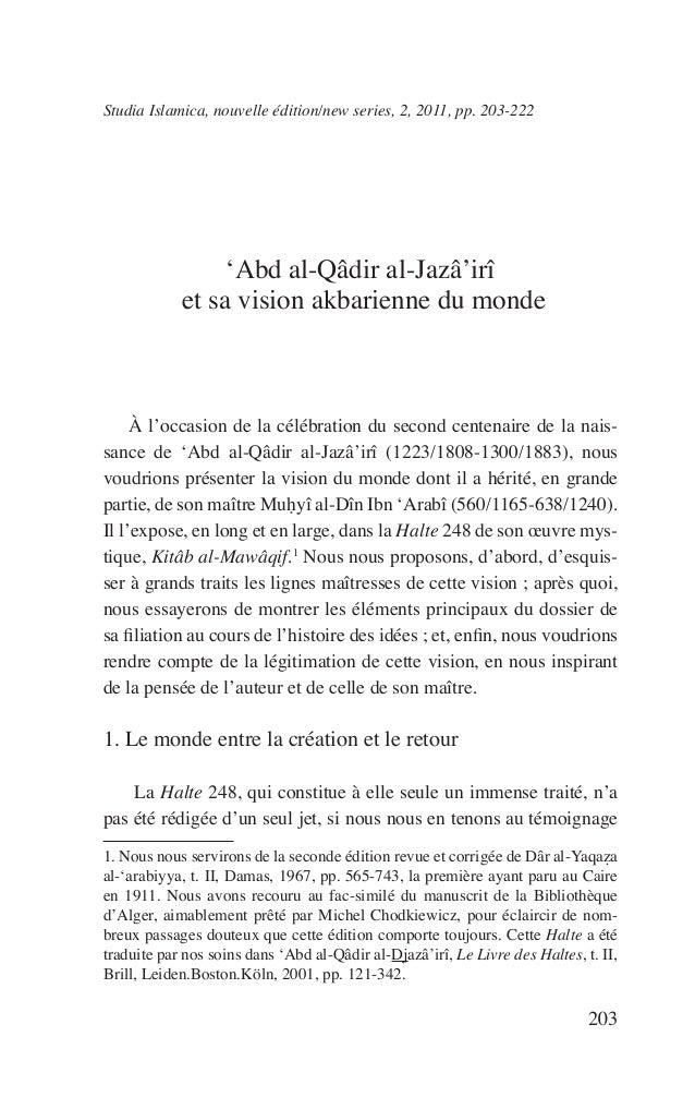 203 Studia Islamica, nouvelle édition/new series, 2, 2011, pp. 203-222 'Abd al-Qâdir al-Jazâ'irî et sa vision akbarienne d...