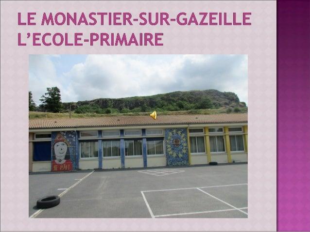 L'école primaire - Le Monastier sur Gazeille