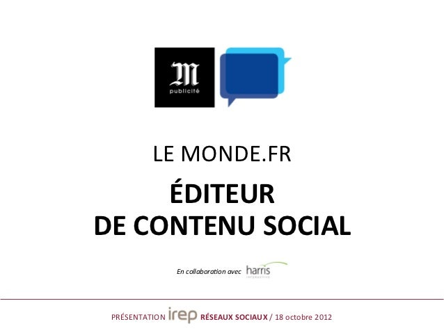 Le Monde.fr - Editeur de contenu social - Oct 2012