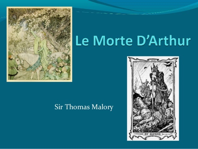 Le Morte d'Arthur Analysis