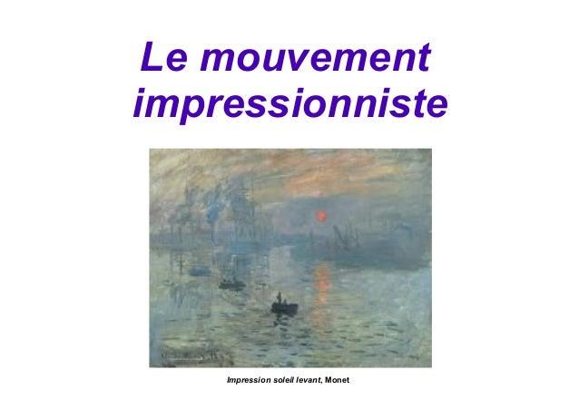 Le mouvementimpressionnisteImpression soleil levant, Monet