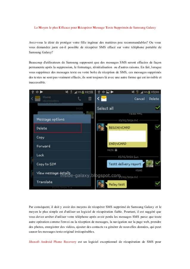 Le Moyen le plus Efficace pour Récupérer Message Texte Supprimés de Samsung Galaxy Avez-vous le désir de protéger votre fi...