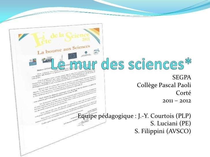 SEGPA                     Collège Pascal Paoli                                   Corté                              2011 –...