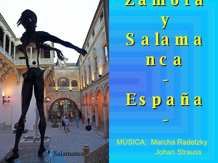 León, Zamora y Salamanca -España- MÚSICA:  Marcha Radetzky Johan Strauss Salamanca