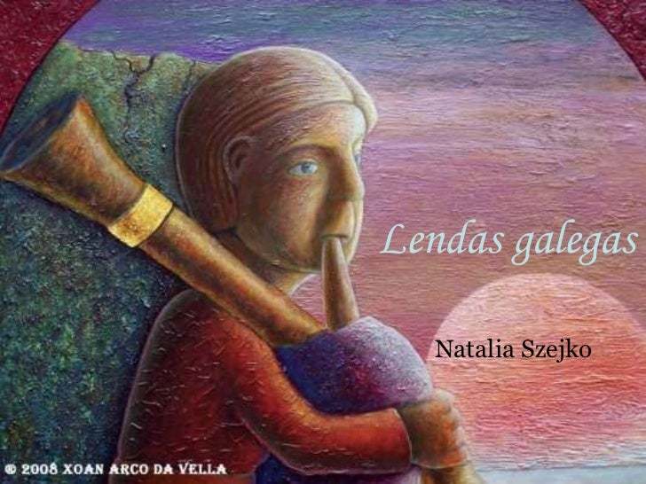 Lendas galegas Natalia Szejko