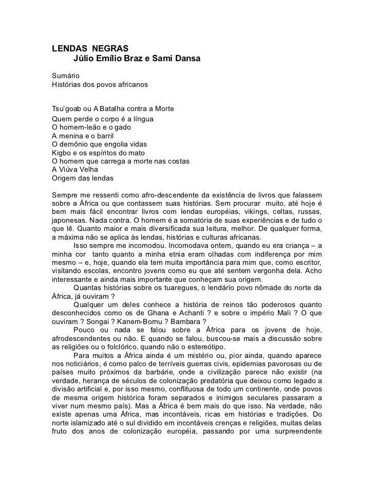 LENDAS NEGRAS     Júlio Emílio Braz e Sami Dansa  Sumário Histórias dos povos africanos   Tsu'goab ou A Batalha contra a M...