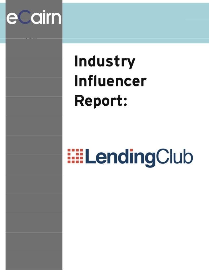 Ecairn conversation industry influencer report Lendingclub Lending Club Inc. peer-to-peerlending                          ...
