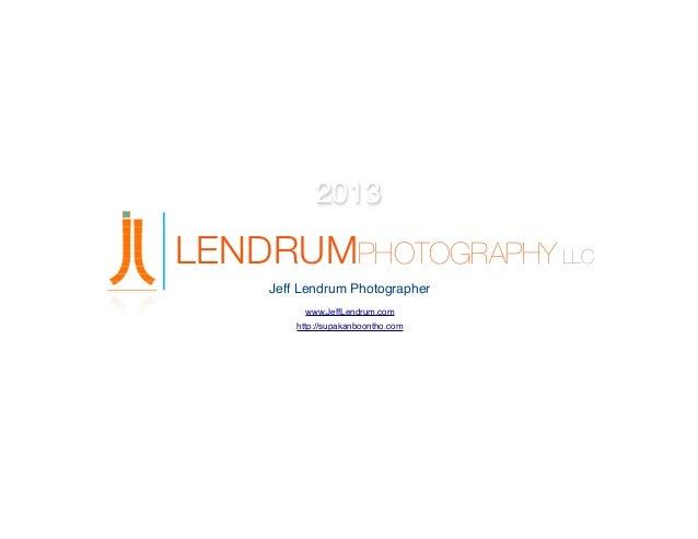 2013  LENDRUMPHOTOGRAPHY LLC Jeff Lendrum Photographer www.JeffLendrum.com http://supakanboontho.com