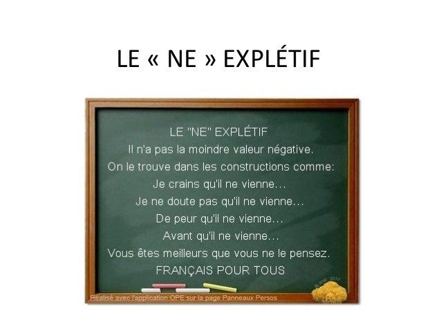 LE « NE » EXPLÉTIF