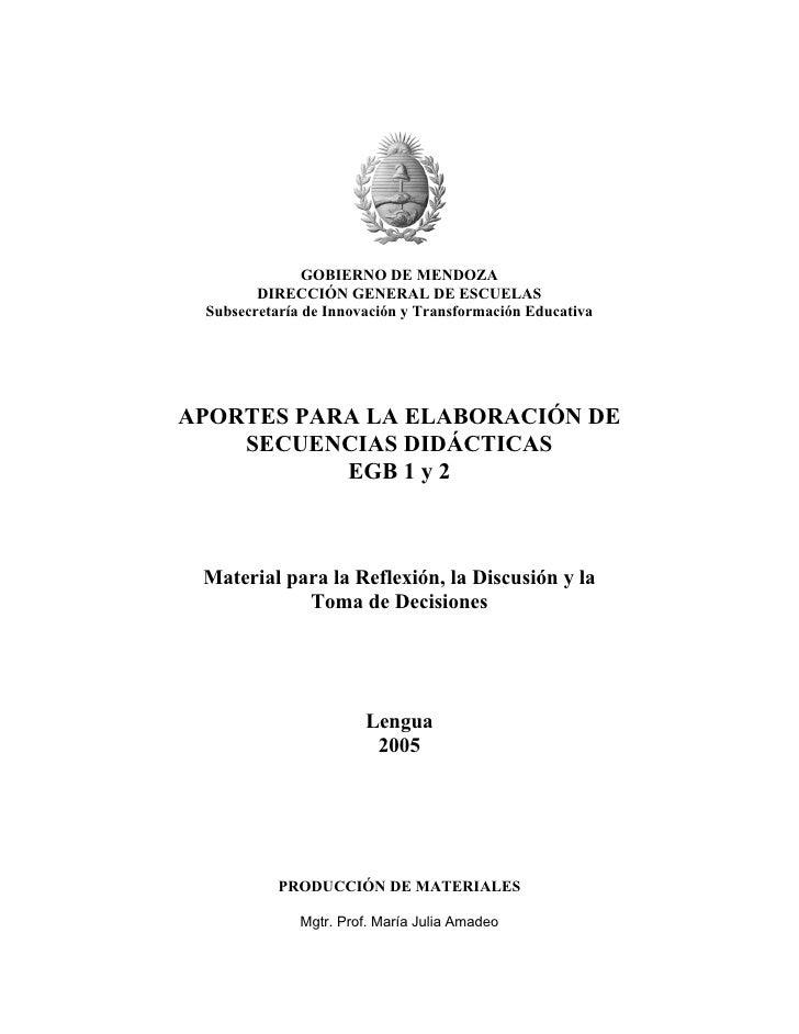 GOBIERNO DE MENDOZA         DIRECCIÓN GENERAL DE ESCUELAS  Subsecretaría de Innovación y Transformación Educativa     APOR...