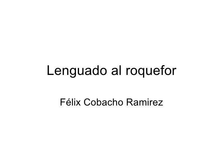 Lenguado al roquefor Félix Cobacho Ramirez