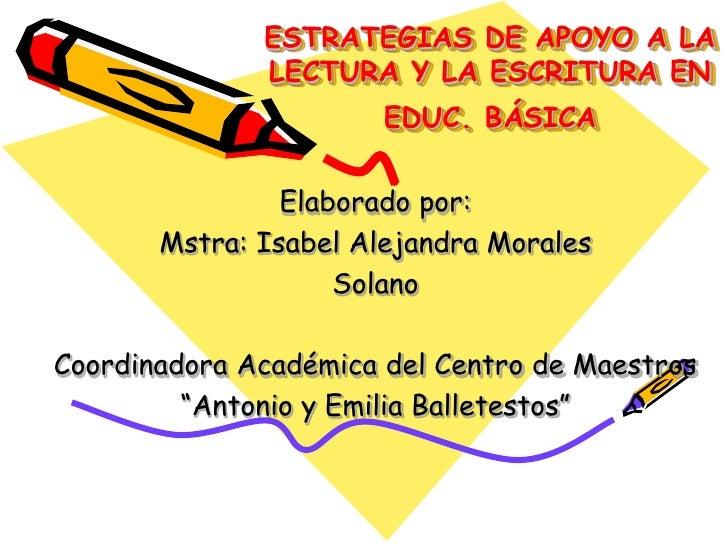ESTRATEGIAS DE APOYO A LA               LECTURA Y LA ESCRITURA EN                        EDUC. BÁSICA                  Ela...