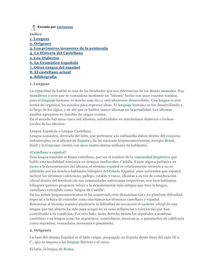 Enviado por cachososa  Indice 1. Lenguas 2. Orígenes 3. Los primeros invasores de la península 4. La Historia del Castella...