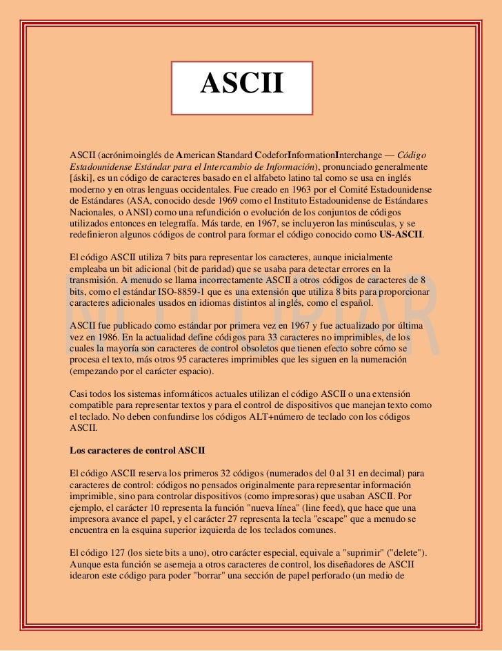 157734052705ASCII0ASCII<br />ASCII (acrónimo inglés de American Standard Code for Information Interchange — Código Estadou...