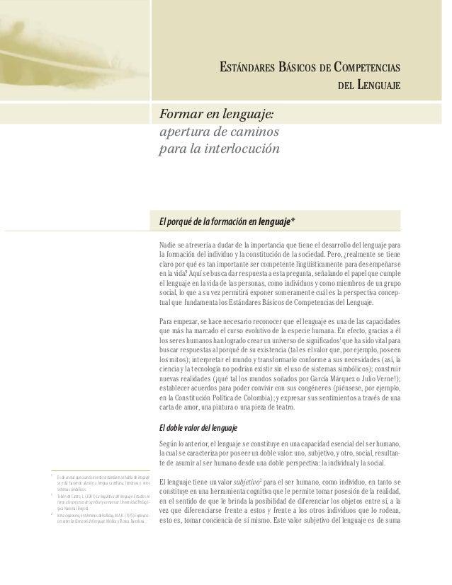COMPETENCIAS DEL LENGUAJE  ESTÁNDARES BÁSICOS DE COMPETENCIAS DEL LENGUAJE  18  Formar en lenguaje: apertura de caminos pa...