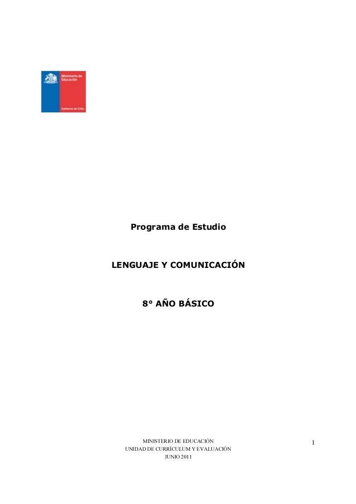 Programa de EstudioLENGUAJE Y COMUNICACIÓN       8° AÑO BÁSICO       MINISTERIO DE EDUCACIÓN        1  UNIDAD DE CURRÍCULU...