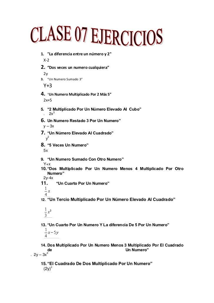 """""""La diferencia entre un número y 2"""" <br />X-2<br />""""Dos veces un numero cualquiera""""<br />2y<br />""""Un Numero Sumado 3""""<br /..."""