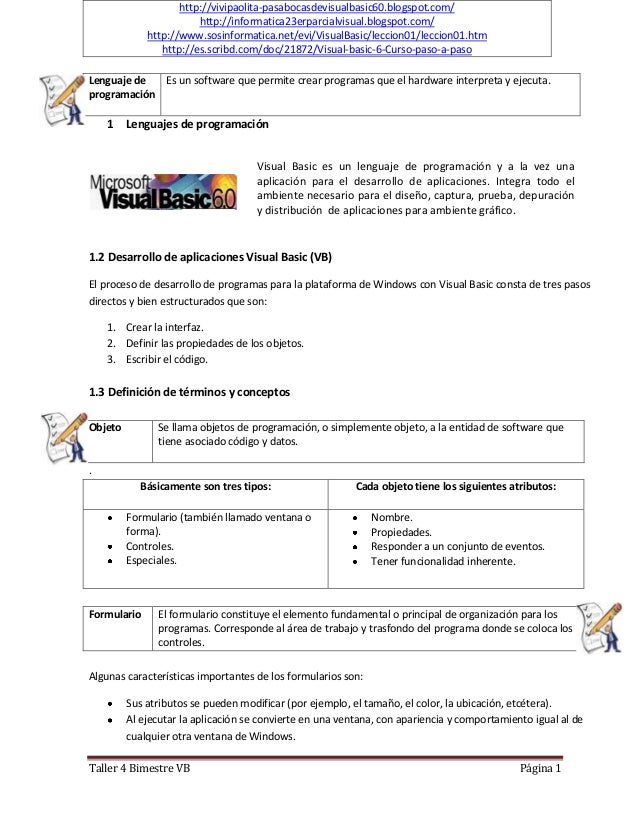 http://vivipaolita-pasabocasdevisualbasic60.blogspot.com/                        http://informatica23erparcialvisual.blogs...